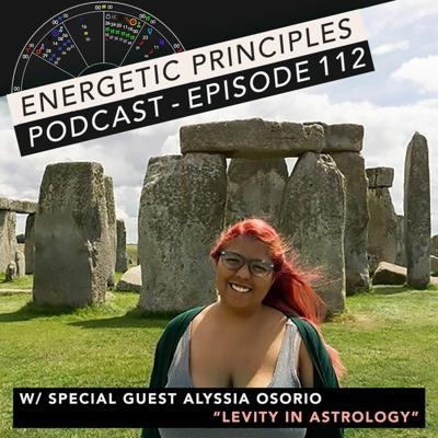 Cover art for EP Podcast #112 w/ special guest Alyssia Osorio - Levity in Astrology