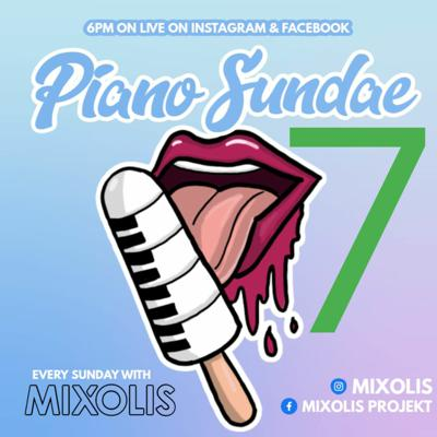 Cover art for PIANO SUNDAE 7 Facebook & Instagram Live 14 06 2020 AMAPIANO MIX