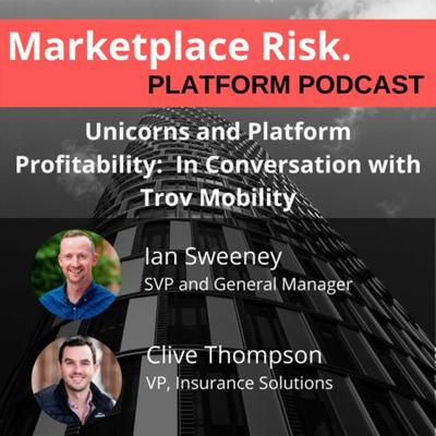Cover art for Unicorns And Platform Profitability with Ian Sweeney and Clive Thompson of Trov Mobility
