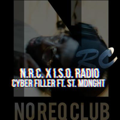 Cover art for Cyber Filler w. St. Mdnght N.R.C. x I.S.O. Radio