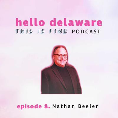 Cover art for This Is Fine, Nathan Beeler is here! (episode 8)