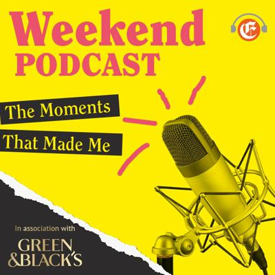Cover art for Moments That Made Me - Weekend Podcast