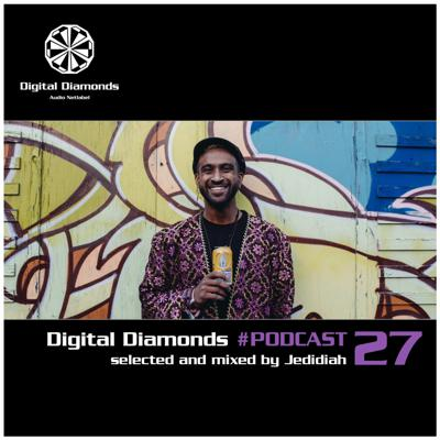 Cover art for Digital Diamonds #PODCAST 27 by Jedidiah