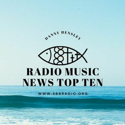 Cover art for The Radio Music News Top Ten Countdown with Host - Danny Hensley 9 - 12 - 2021