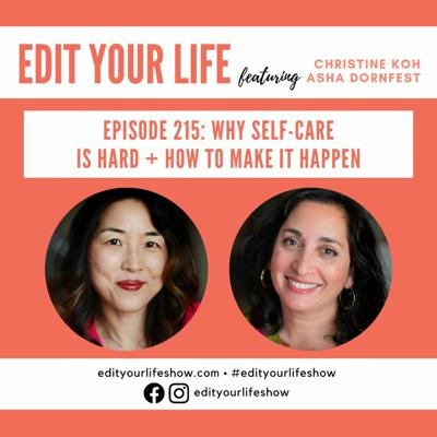 Cover art for Episode 215: Why Self-Care Is Hard + How To Make It Happen