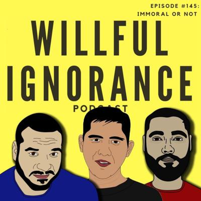 Cover art for Episode #145: Immoral or Not