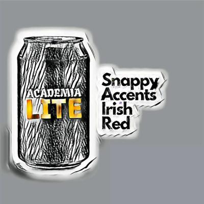 Cover art for S1 Ep6 Snappy Accents Irish Red