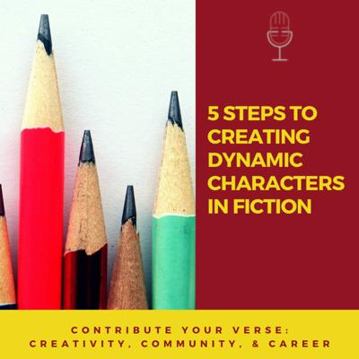 Cover art for 5 Steps to Creating Dynamic Characters in Fiction