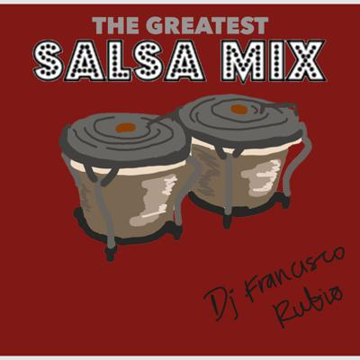 Cover art for The Greatest Salsa Mix!