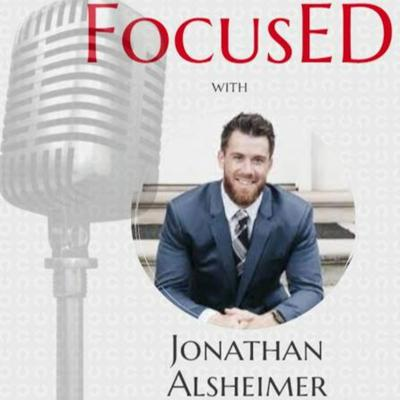 Cover art for Next Level Teaching with FocusED Guest Jonathan Alsheimer