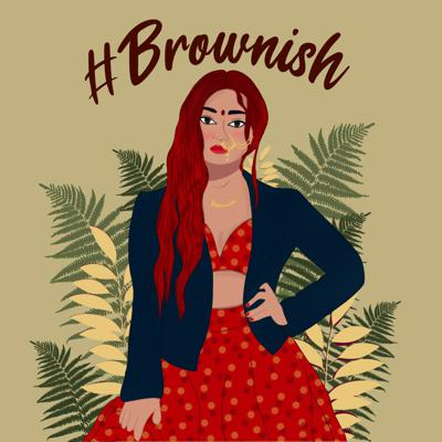 Cover art for #Brownish Introduction Podcast