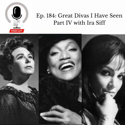 Cover art for Ep. 184: Great Divas I Have Seen Part IV with Ira Siff