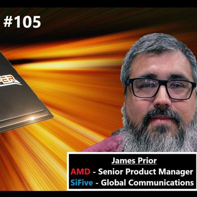 Cover art for 105. AMD's Competitiveness in 2021, Intel's Comeback, RISC-V & SiFive | James Prior