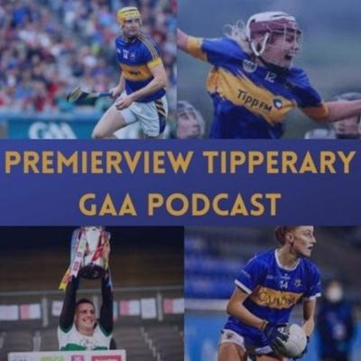The Premier 'View' Tipperary GAA Podcast