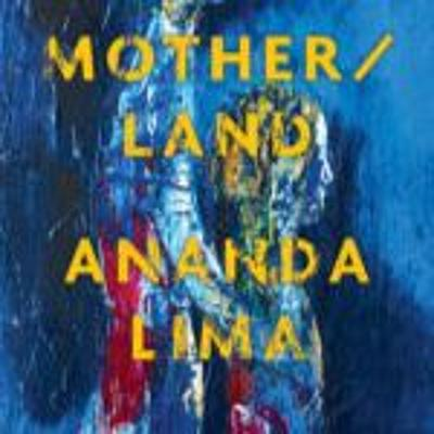 Cover art for Mother/land by Ananda Lima