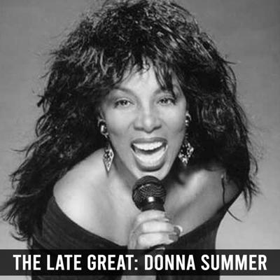 Cover art for The Late Great: Donna Summer