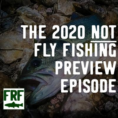 Cover art for Episode 2-2   The NOT Fly Fishing Episode