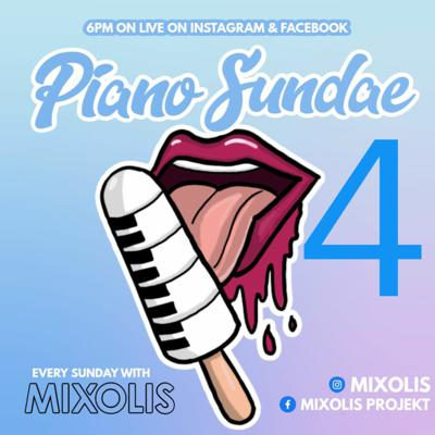 Cover art for PIANO SUNDAE 4 Facebook & Instagram Live 24 05 2020 AMAPIANO MIX