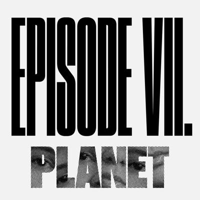 Cover art for Episode 7 – MY EMANCIPATION DON'T FIT IN YOUR EQUATION – Planet