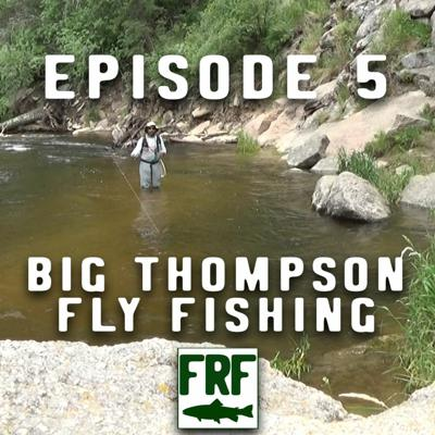Cover art for Episode 5   Big Thompson