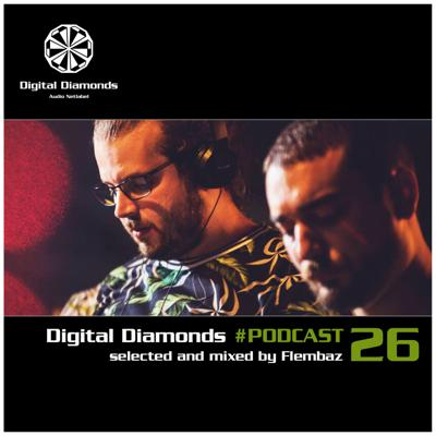 Cover art for Digital Diamonds #PODCAST 26 by Flembaz