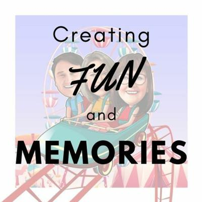 Cover art for Creating Fun and Memories