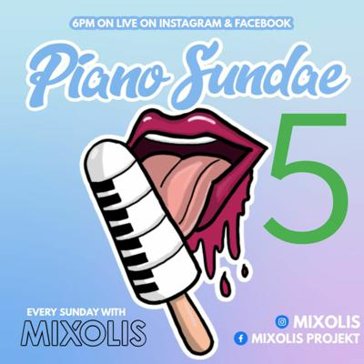 Cover art for PIANO SUNDAE 5 Facebook & Instagram Live 31 05 2020 AMAPIANO MIX