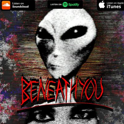 Cover art for Beneath You - Aliens Part 1
