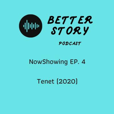Cover art for #NowShowing EP.4 รีวิว Tenet (2020)