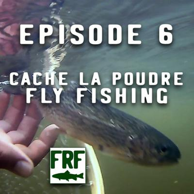 Cover art for Episode 6   Poudre Canyon