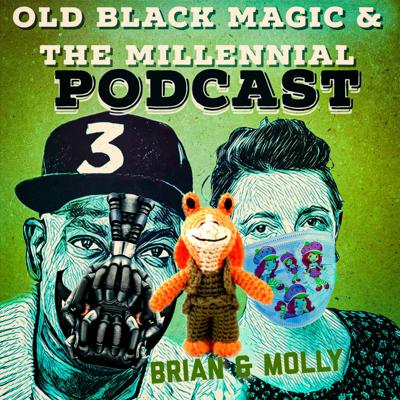 Old Black Magic and the Millennial