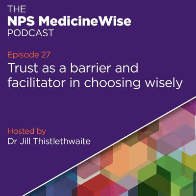 Cover art for Episode 27: Trust as a barrier and facilitator in choosing wisely