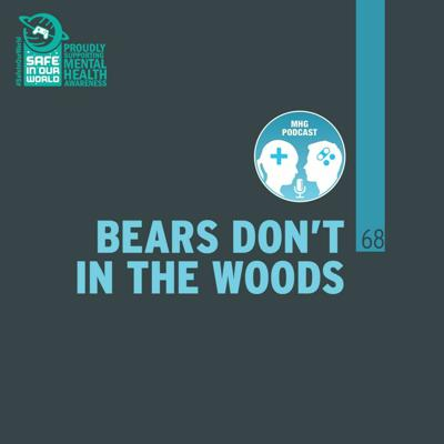 Cover art for 68 : Bears Don't in the Woods