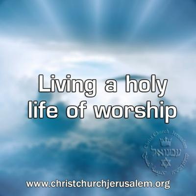 Cover art for Living a holy life of worship