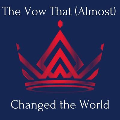 Cover art for The Vow That (Almost) Changed the World (1 Samuel 14:24-48)