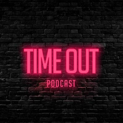Cover art for TIME OUT - EPISODE 2