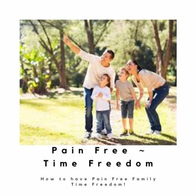 Pain Free Time Freedom
