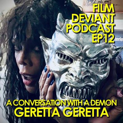 Cover art for FILM DEVIANT PODCAST - EP12 | MY CONVERSATION WITH A DEMON