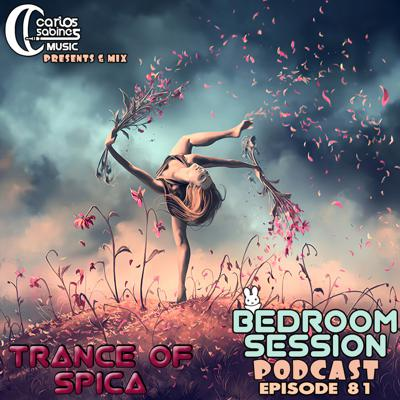 Cover art for Bedroom Session Ep 81. Trance of Spica
