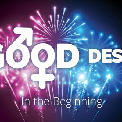 Cover art for A Good Design: In the Beginning - Chris Dillon, Lead Pastor 08 29 21
