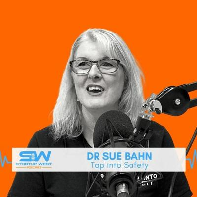 Cover art for 50. Dr Sue Bahn - Tap Into Safety