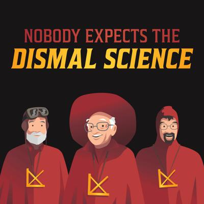 Nobody Expects The Dismal Science