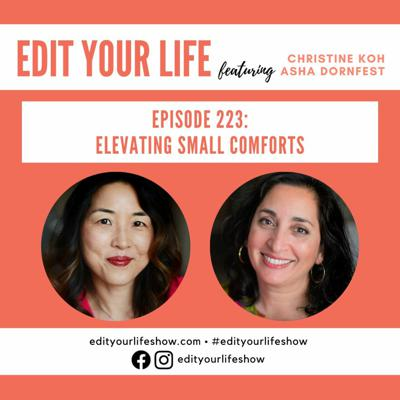 Elevating Small Comforts | Episode 223