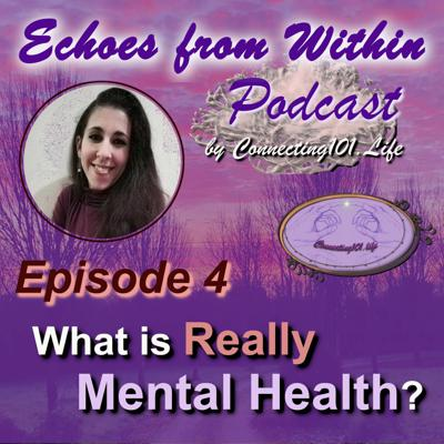 Cover art for Ep 4 - What Is Really Mental Health?