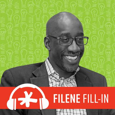 Cover art for Filene Fill-In Ep. 73: Introducing Dr. Jeffrey Robinson, Innovation and Incubation Center Fellow