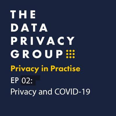 Cover art for Privacy In Practice Ep2 COVID