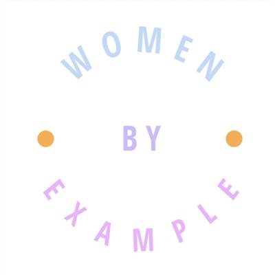 Women By Example
