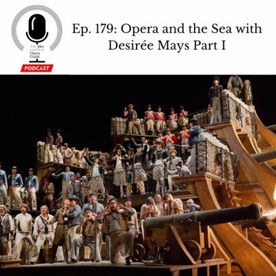 Cover art for Ep. 179: Opera and the Sea with Desirée Mays Part I