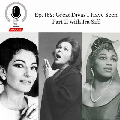 Cover art for Ep. 182: Great Divas I Have Seen Part II with Ira Siff