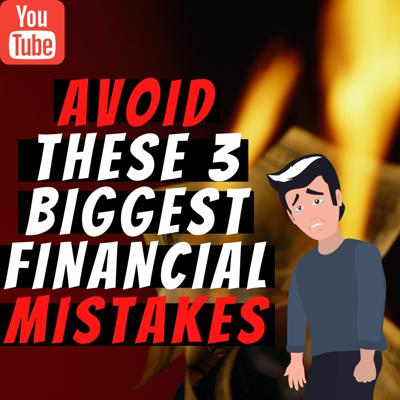 Cover art for Avoid These 3 Biggest Financial Mistakes During the Pandemic